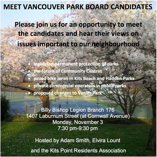Park Board Candidate Debate, Monday, Nov. 3rd, at the Billy Bishop Legion, 7:30 til 9:30pm