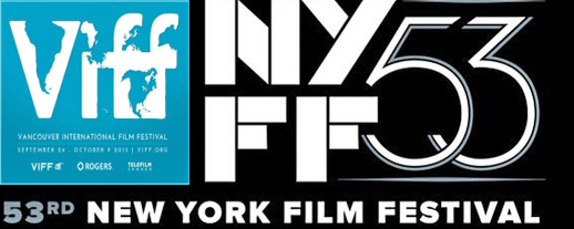 53rd annual New York and 34th annual Vancouver International Film Festivals