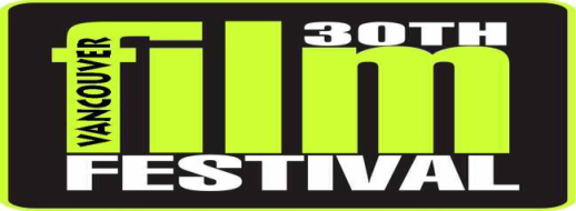 30th annual VANCOUVER INTERNATIONAL FILM FESTIVAL