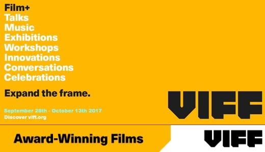 2017 Vancouver International Film Festival Award Winning Films