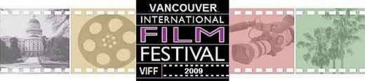 2009 VANCOUVER INTERNATIONAL FILM FESTIVAL